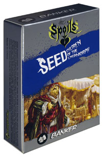 The Spoils Seed Precon - Banker